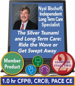 Bischoff – The Silver Tsunami and Long-Term Care: Ride the Wave or Get Swept Away