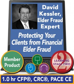 Kessler – Protecting Your Clients from Financial Elder Fraud