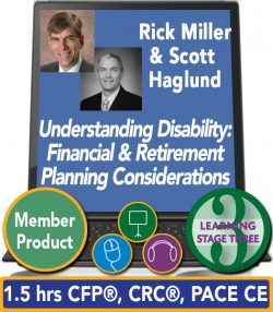 Miller & Haglund – Understanding Disability: Financial and Retirement Planning Considerations