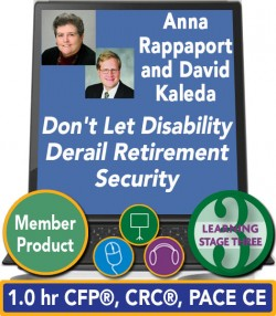 Rappaport and Kaleda – Don't Let Disability Derail Retirement Security