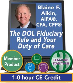 Aikin – The DOL Fiduciary Rule and Your Duty of Care