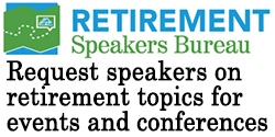 Request speakers on retirement topics for events and conferences