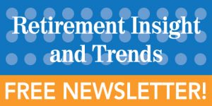Retirement InSight and Trends Quarterly Newsletter for Retirement Professionals